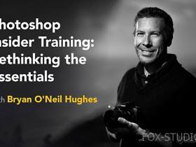 【Lynda】PS世间无真相 Photoshop Insider Training: Rethinking the Essentials