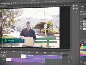 Photoshop CC 视频编辑
